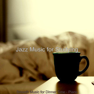 Smooth Music For Dinner Time - Piano
