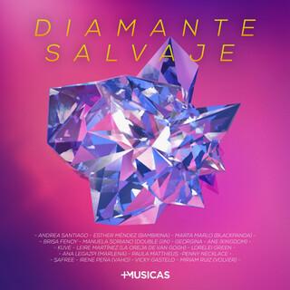 Diamanta Salvaje (Día Internacional De La Mujer 2021)