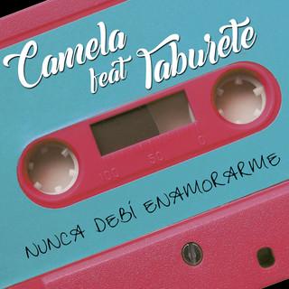 Nunca Debí Enamorarme (Feat. Taburete)