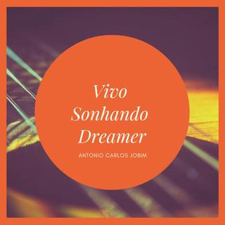Vivo Sonhando Dreamer