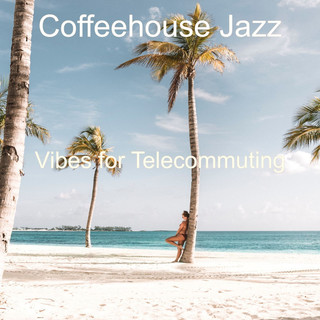 Vibes For Telecommuting
