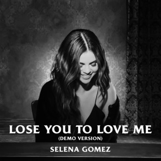 Lose You To Love Me (Demo Version)