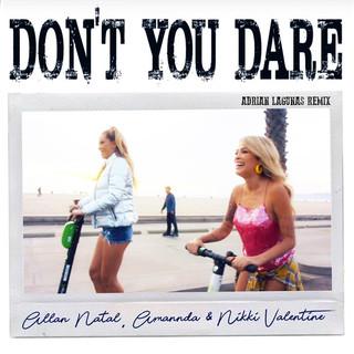 Don't You Dare (Adrian Lagunas Remix)