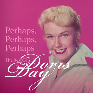 Perhaps, Perhaps, Perhaps:The Best Of Doris Day