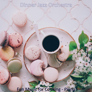Fun Music For Cooking - Piano