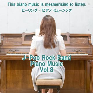 angel piano J-Pop Rock Band Piano Music Vol.8 (Angel Piano J-Pop Rock Band Piano Music Vol. 8)