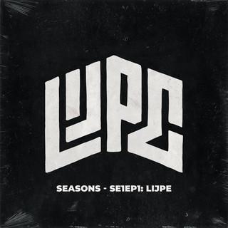 SEASONS - SE1EP1:Lijpe