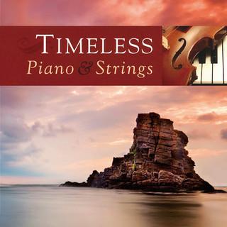 永恆的觸動 (Timeless Piano And Strings)