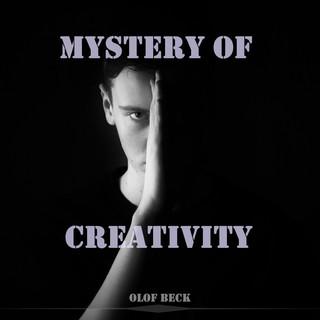 Mystery Of Creativity