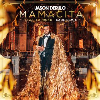 Mamacita (Feat. Farruko) (CADE Remix)