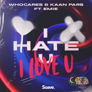 I Hate U, I Love U (Feat. Emie)