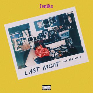 LAST NIGHT (Feat. 808 Carter)