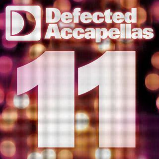 Defected Accapellas Volume 11