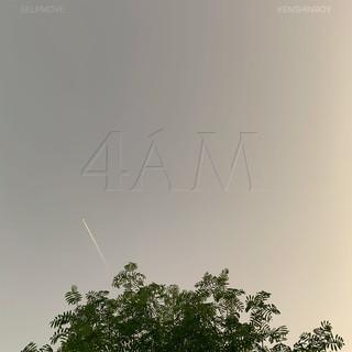 4AM (Feat. KENSHINBOY)