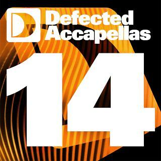 Defected Accapellas Volume 14
