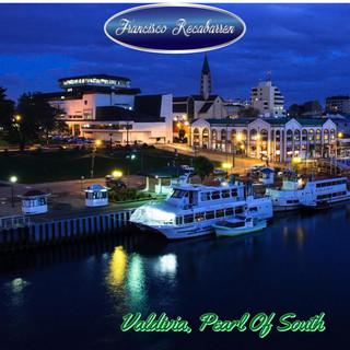 Valdivia, Pearl Of South