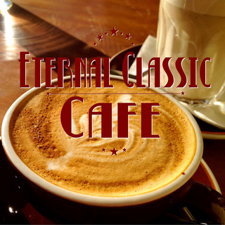 Eternal Classic Cafe
