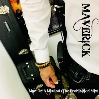 Man On A Mission (The Prohibition Mix) - 2020 Remastered Version