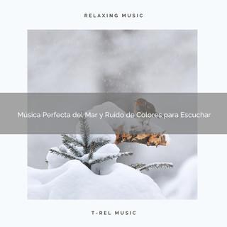 Música Perfecta Del Mar Y Ruido De Colores Para Escuchar