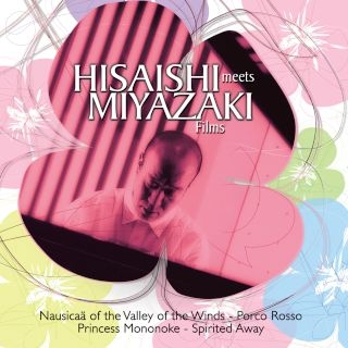 Hisaishi Meets Miyazaki Films