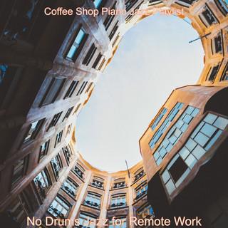 No Drums Jazz For Remote Work