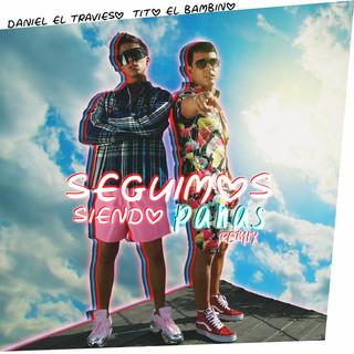 Seguimos Siendo Panas (Remix)