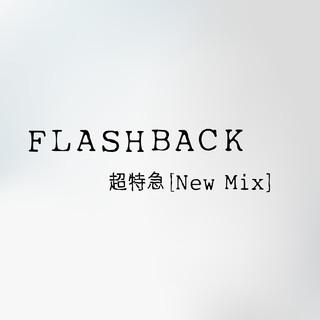 FLASHBACK (New Mix) (Flashback New Mix)