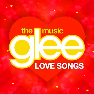 Glee Love Songs