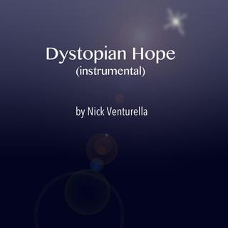 Dystopian Hope (Instrumental)