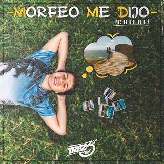Morfeo Me Dijo (Chiloé)