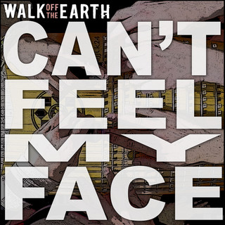 Can\'t Feel My Face