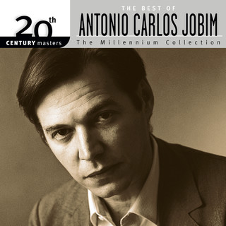 20th Century Masters:The Millennium Collection - The Best Of Antonio Carlos Jobim