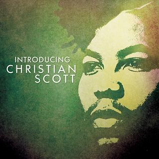Introducing Christian Scott