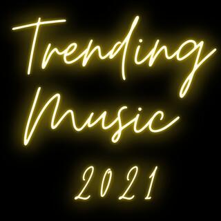 Trending Music 2021