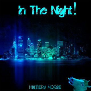 In The Night !