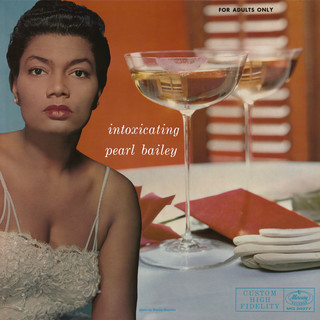 The Intoxicating Pearl Bailey