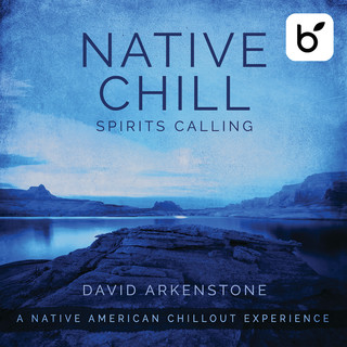 Native Chill Spirits Calling:A Native American Chillout Experience
