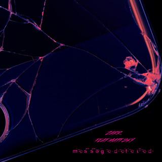 Message_deleted (Feat. Matt Sky)