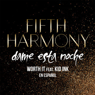 Worth It (Dame Esta Noche) (feat. Kid Ink)