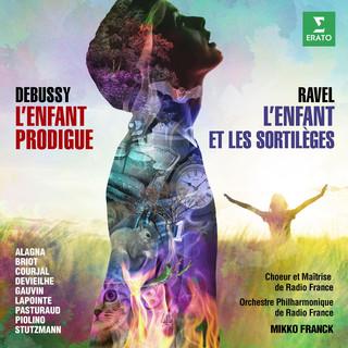 Ravel:L\'enfant Et Les Sortilèges - Debussy:L\'enfant Prodigue (Live)
