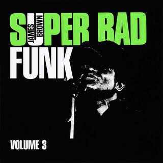 Super Bad Funk Vol. 3