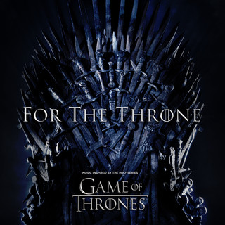 Kingdom Of One (From For The Throne (Music Inspired By The HBO Series Game Of Thrones))