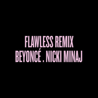 Flawless (Remix)