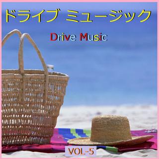 ドライブ ミュージック  VOL-5 (Drive Music Vol-5 (Instrumental))