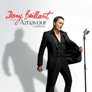 Dany Brillant Chante Aznavour:La Bohème