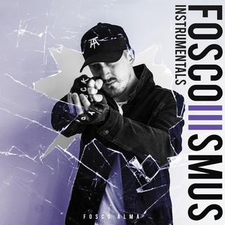 Foscoismus 3 (Instrumentals)