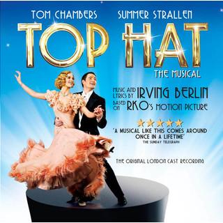 Top Hat:The Musical (Original London Cast Recording)