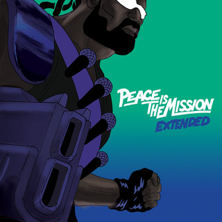 Peace Is The Mission:Extended