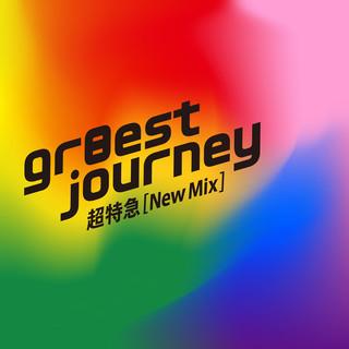gr8est journey (New Mix) (Gr8est Journey New Mix)