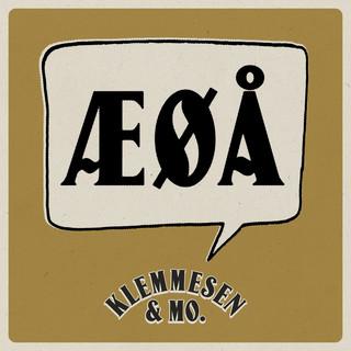 ÆØÅ (Feat. Klemmesen & Mo)